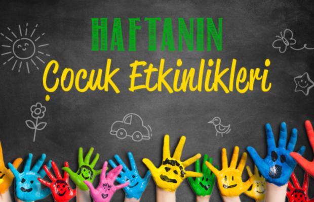 19 - 25 Kasım Haftası Çocuk Etkinlikleri